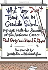What They Didnt Teach You in Graduate School 299 by Gray