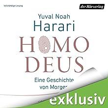 Homo Deus: Eine Geschichte von Morgen Hörbuch von Yuval Noah Harari Gesprochen von: Jürgen Holdorf