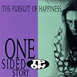 One Sided Storyby Pursuit of Happiness