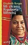 Mi chiamo Rigoberta Mench� (Superastr...