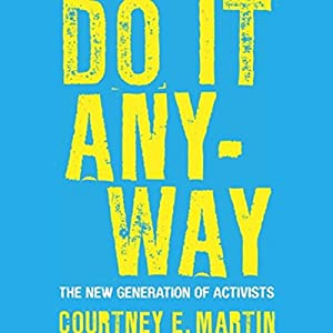 Do It Anyway Audiobook