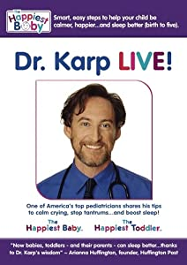 Dr. Harvey Karp, LIVE: A Conversation About Babies, Toddlers...and Sleep.