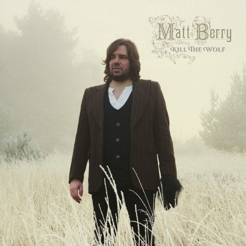 Matt Berry - Kill the Wolf