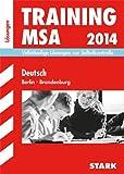 Training Mittlerer Schulabschluss Berlin/Brandenburg / Lösungen zu Training Deutsch MSA 2014: Vollständige Lösungen zur Selbstkontrolle