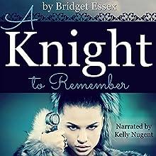 A Knight to Remember | Livre audio Auteur(s) : Bridget Essex Narrateur(s) : Rose Clearwater