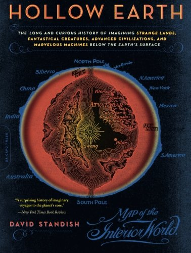 Hollow Earth: The Long and Curious History of Imagining Strange Lands, Fantastical Creatures, Advanced Civilizations, and Marvelous Machines Below the Earth's Surface (Advanced Machine Work compare prices)
