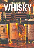 img - for El Mundo Del Whiskey (Spanish Edition) book / textbook / text book