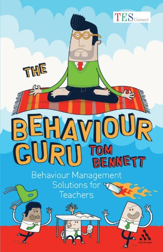 The Behaviour Guru: Behaviour Management Solutions for Teachers