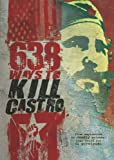 Cover art for  638 Ways to Kill Castro