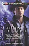 Cathy McDavid Rodeo Man Under the Tree: Her Cowboy's Christmas WishThe Bull Rider's Christmas Baby (Harlequin Bestsellers)