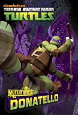 Mutant Origins: Donatello (Teenage Mutant Ninja Turtles) (Junior Novel)