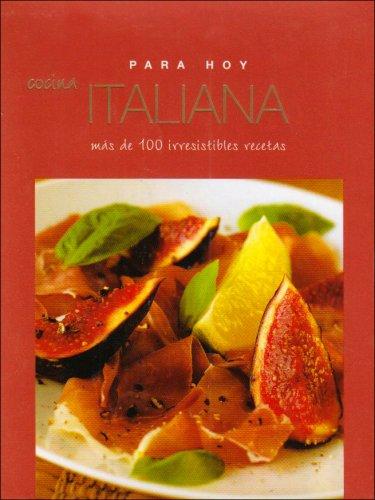 Italian/ Cocina Italiana (Everyday/ Para Hoy)