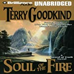 Soul of the Fire: Sword of Truth, Book 5 (       UNABRIDGED) by Terry Goodkind Narrated by Buck Schirner