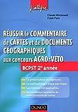 echange, troc Claude Martinaud, Frank Paris - Réussir le commentaire de cartes et de documents géographiques aux concours Agro-Veto: BCPST 2e année