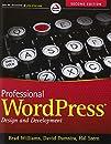 Professional WordPress: Design and Development (Wrox Programmer to Programmerwrox Professional Guides)