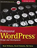Professional WordPress: Design and Development (Wrox Programmer to Programmerwrox Professional Guides)