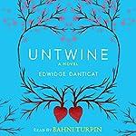 Untwine | Edwidge Danticat