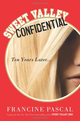 Image of Sweet Valley Confidential: Ten Years Later