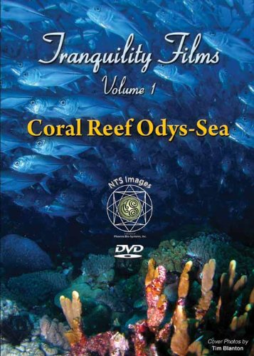 "Tranquility Films Volume 1 - ""Coral Reef Odys-Sea"""