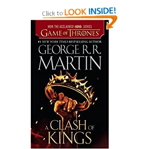A Clash of Kings (HBO Tie-in Edition): A Song of Ice and Fire: Book Two by