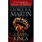 A Clash of Kings (A Song of Ice and Fire, Book 2) ~ George R.R. Martin