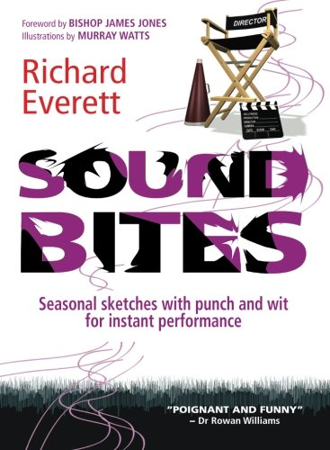 Sound Bites: Seasonal Sketches With Punch And Wit For Instant Performance