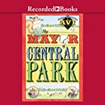 The Mayor of Central Park |  Avi