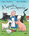A Squash and a Squeeze (Book and CD)