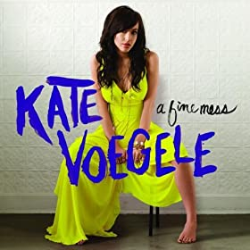 A Fine Mess (Amazon MP3 Deluxe Exclusive Version): Kate Voegele