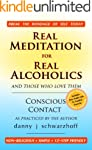 Real Meditation for Real Alcoholics:...