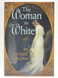 The Woman in White (World's Classics) (0192815342) by W. Wilkie Collins