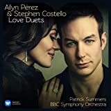 Ailyn Pérez and Stephen Costello: Love Duets