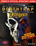img - for Deathtrap Dungeon (Prima's Secrets of the Games) by Smith, Melene (1998) Paperback book / textbook / text book