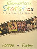 Elemenatry: Statistics Picturing the World w/ Study Pk Pkg (0131862405) by Larson, Ron