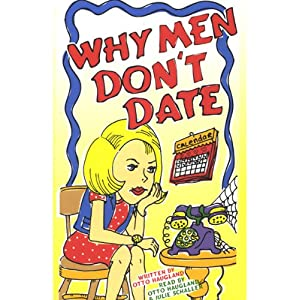 Why Men Don't Date | [Otto Haugland]