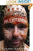 An Idiot Abroad: The Travel Diaries of Karl Pilkington