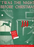 img - for Twas the Night Before Christmas ~ Sheet Music ~ Unison Vocal with Piano Accompiment book / textbook / text book