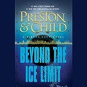 Beyond the Ice Limit: A Gideon Crew Novel | Douglas Preston, Lincoln Child