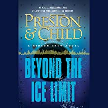 Beyond the Ice Limit: A Gideon Crew Novel Audiobook by Douglas Preston, Lincoln Child Narrated by David W. Collins