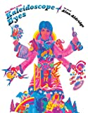 The Man with Kaleidoscope Eyes: The Art of Alan Aldridge (0810905965) by Aldridge, Alan