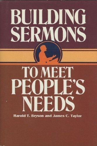 Building Sermons To Meet People S Needs