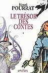 Le tr�sor des Contes, livres 1 � 6 par Pourrat