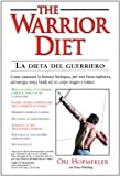 img - for The warrior diet-La dieta del guerriero book / textbook / text book