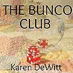 The Bunco Club | Karen DeWitt