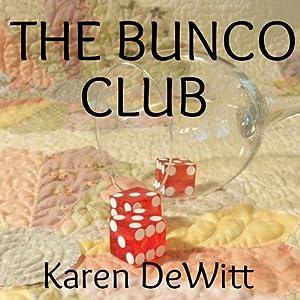The Bunco Club | [Karen DeWitt]