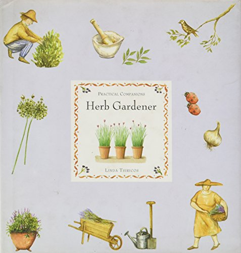 Pract Companions: Herb Gardener (Practical Companions)