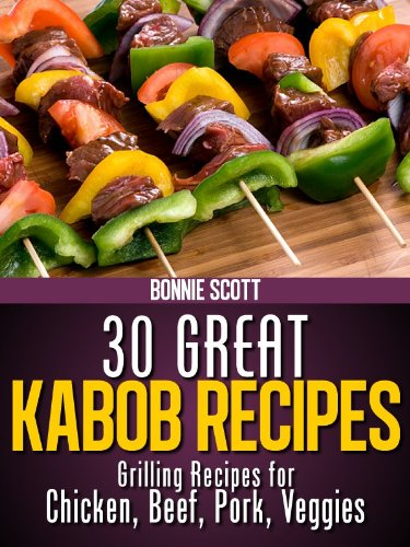 30 Great Kabob Recipes