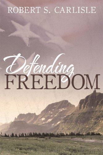 Book: Defending Freedom by Robert S. Carlisle