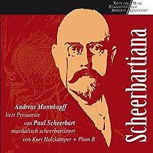 Scheerbartiana Hörbuch von Paul Scheerbart Gesprochen von: Andreas Mannkopff