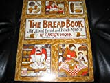 The Bread Book: All About Bread and How to Make It (Voyager Book ; Avb 106) (0156140705) by Meyer, Carolyn